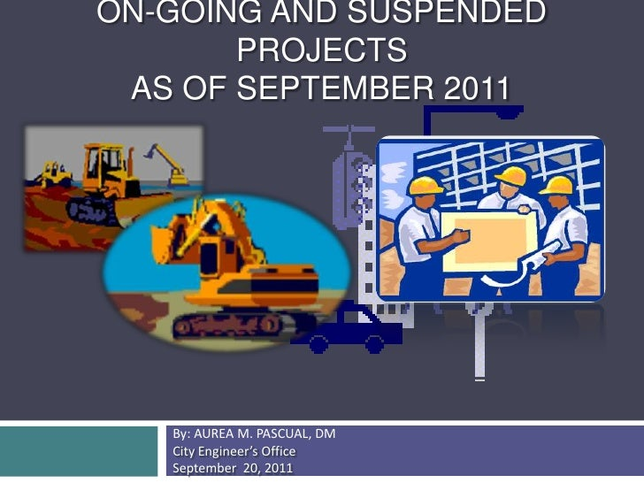 Ongoing & Suspended Projects as of September 2011