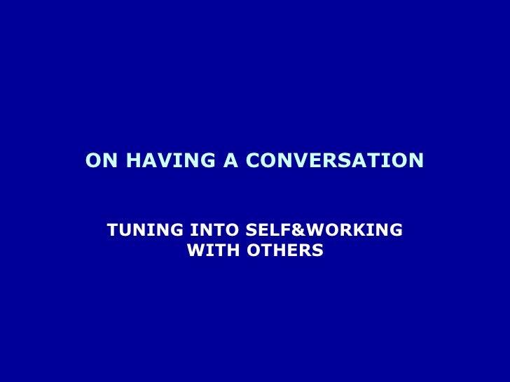 On having a conversation