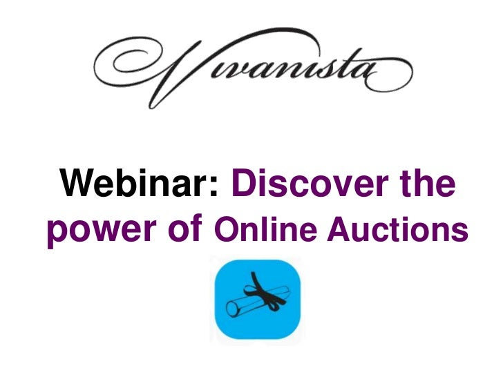 Webinar: Discover thepower of Online Auctions