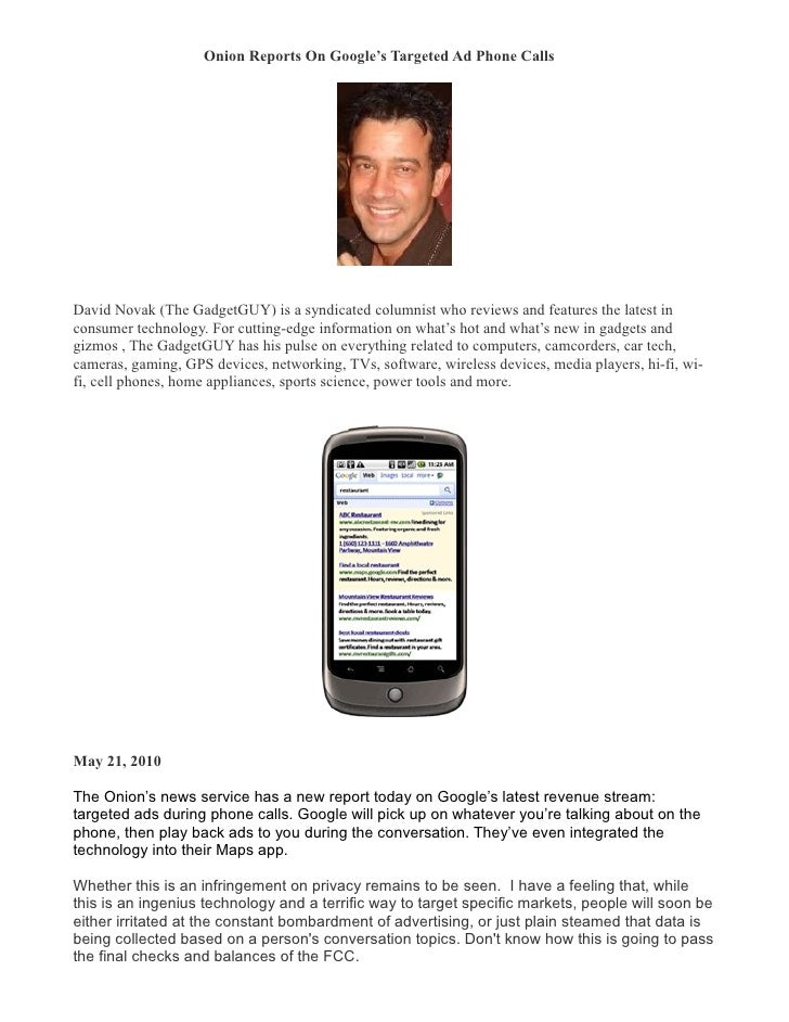 Onion Reports On Google's Targeted Ad Phone Calls �     David Novak (The GadgetGUY) is a syndicated columnist who reviews ...