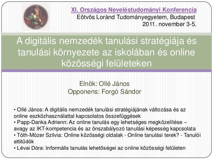 XI. Országos Neveléstudományi Konferencia                          Eötvös Loránd Tudományegyetem, Budapest                ...