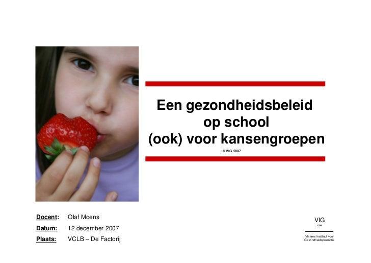 Een gezondheidsbeleid op school: (ook) voor kansengroepen