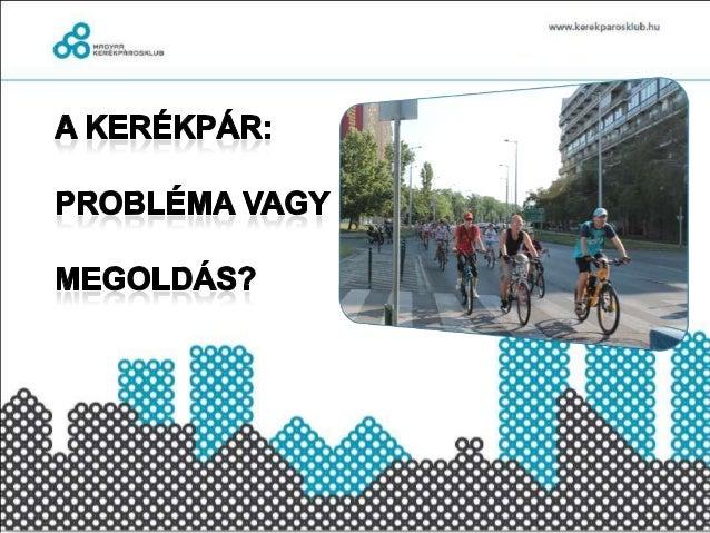 """Hogyan tegyük a települést """"kerékpárosbaráttá"""""""