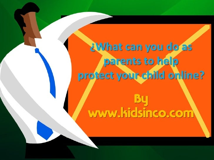 What Can You Do As Parents To Help Protect Your Child Online