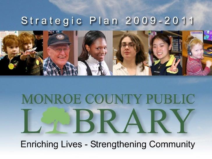 Monroe County Public Library Strategic Plan 2009-2011