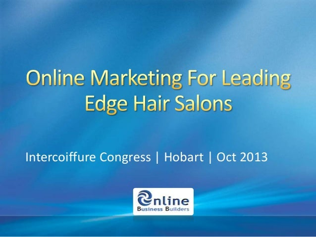 Online marketing for top end hair salons