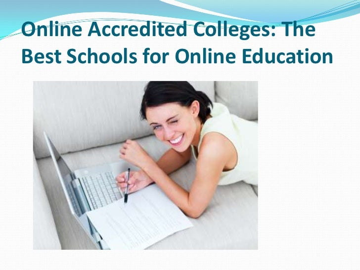 Online Accredited Colleges: The Best Schools for Online Education