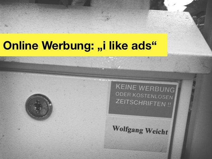 """Online Werbung: """"i like ads"""""""