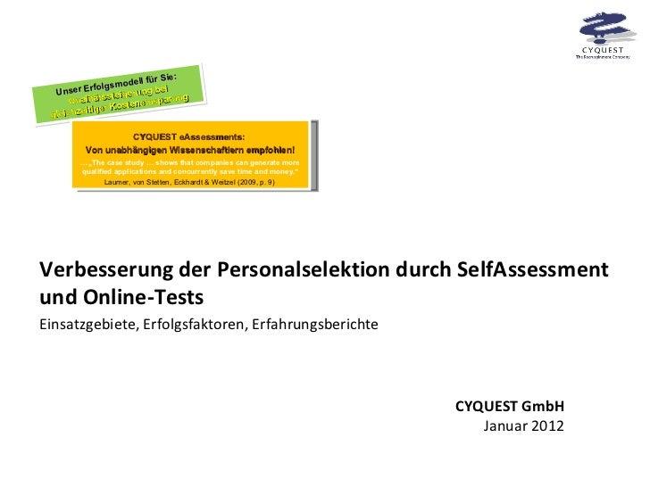 Verbesserung der Personalselektion durch SelfAssessment und Online-Tests Einsatzgebiete, Erfolgsfaktoren, Erfahrungsberich...
