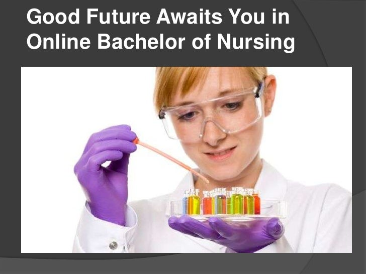 Good Future Awaits You in Online Bachelor of Nursing