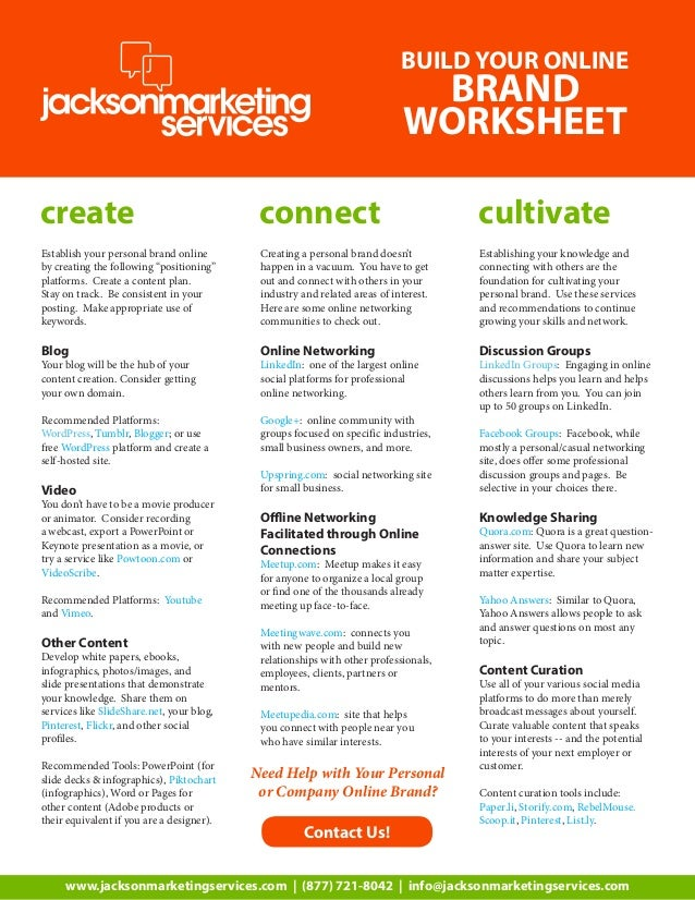 BUILD YOUR ONLINE  BRAND WORKSHEET  create  connect  cultivate  Establish your personal brand online by creating the follo...