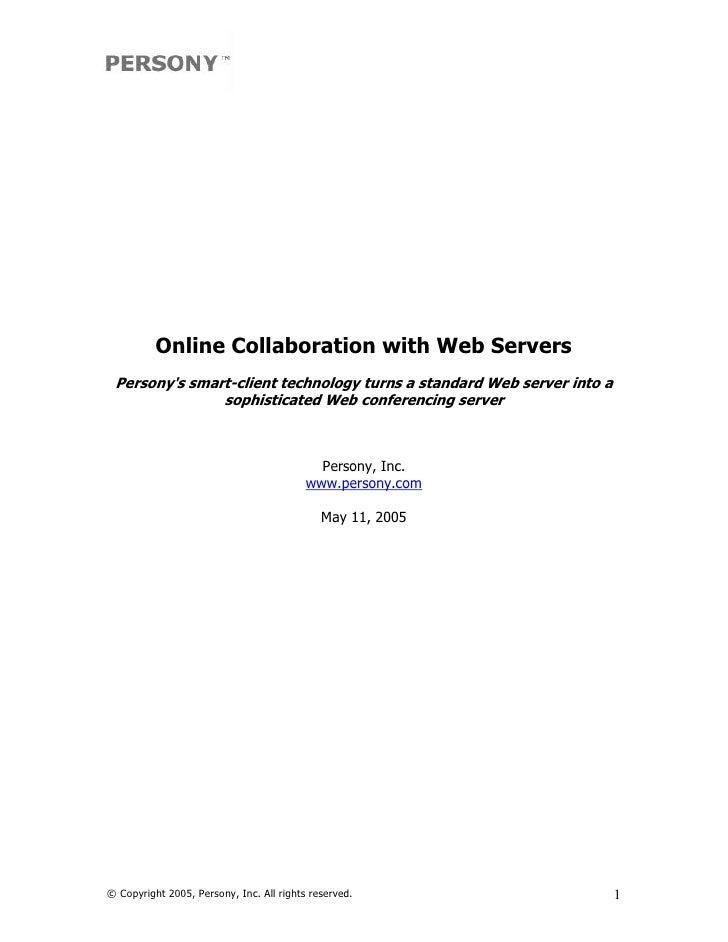 OnlineCollaborationwithWebServers  Persony'ssmartclienttechnologyturnsastandardWebserverintoa             ...