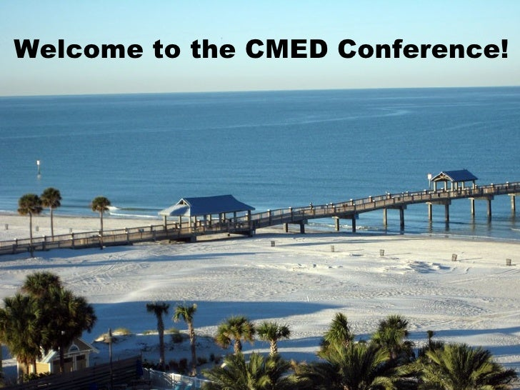 Welcome to the CMED Conference!