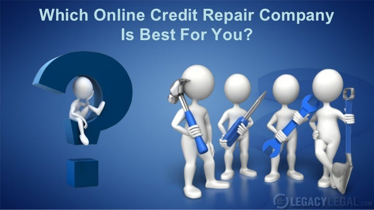 Which Online Credit Repair Company         Is Best For You?