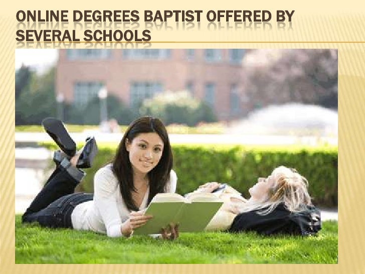 Online Degrees Baptist Offered by Several Schools