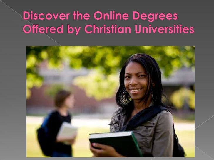 Discover the Online Degrees Offered by Christian Universities