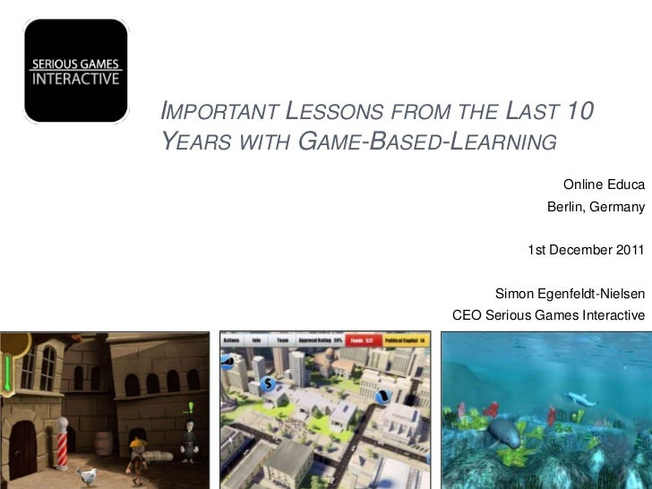 IMPORTANT LESSONS FROM THE LAST 10YEARS WITH GAME-BASED-LEARNING                                      Online Educa        ...