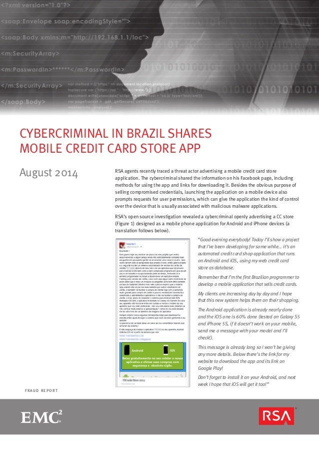 R S A MO N T H LY F R A U D R E P O R T page 1  F R A U D R E P O RT  CYBERCRIMINAL IN BRAZIL SHARES  MOBILE CREDIT CARD S...