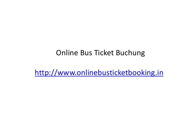Online Bus Ticket Buchung http://www.onlinebusticketbooking.in