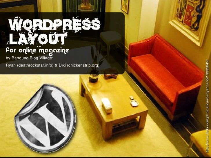Wordpress  layout for online magazine by Bandung Blog Village:                                                           h...