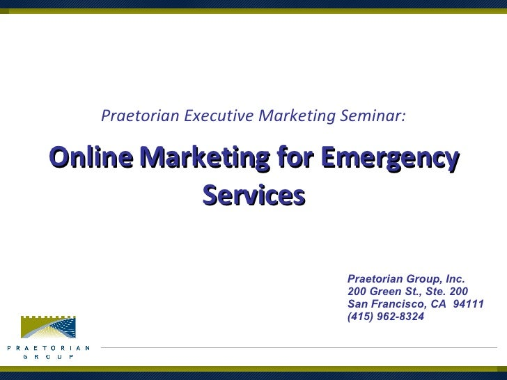 Online Marketing For Emergency Services   Praetorian Group