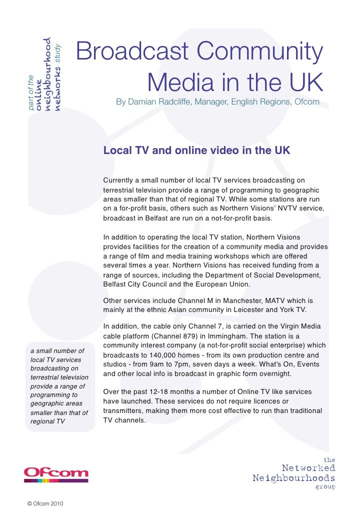 neighbourhood        networks study   Broadcast Community                              Media in the UKpart of the        o...