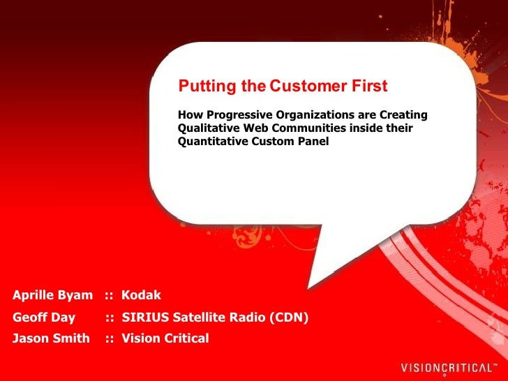 Putting the Customer First   How Progressive Organizations are Creating Qualitative Web Communities inside their Quantitat...