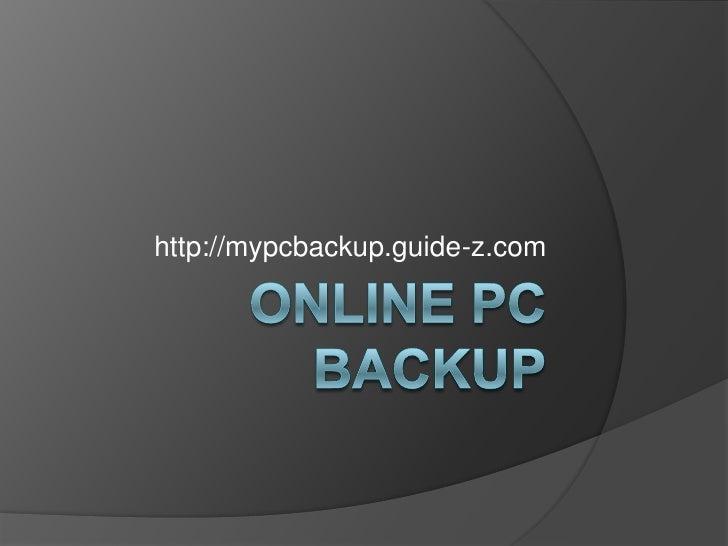 http://mypcbackup.guide-z.com