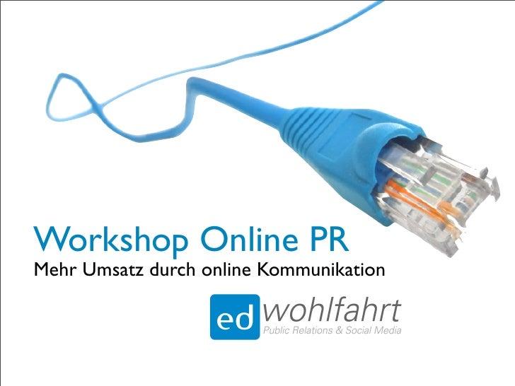 Workshop Online PR Mehr Umsatz durch online Kommunikation