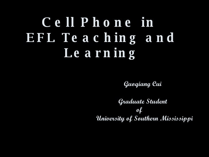 Cell Phone in EFL Teaching and Learning