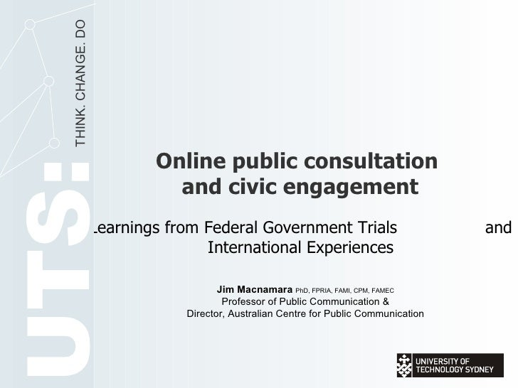 THINK. CHANGE. DO                                   Online public consultation UTS:                                 and ci...
