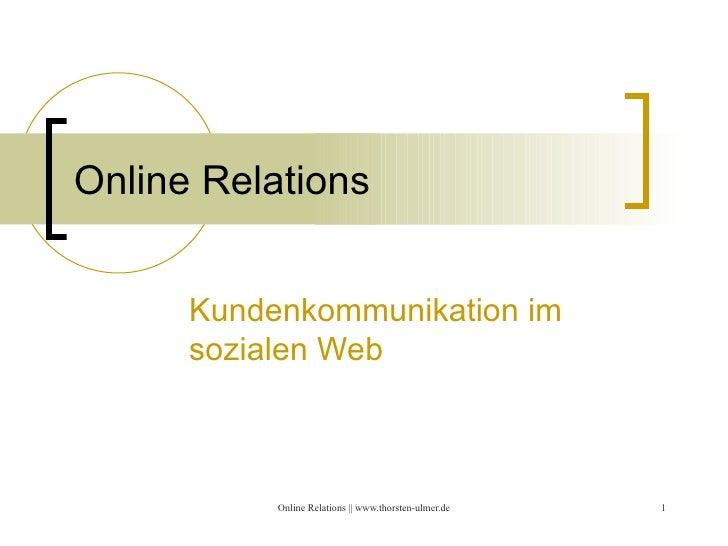 Online Relations  Kundenkommunikation im sozialen Web