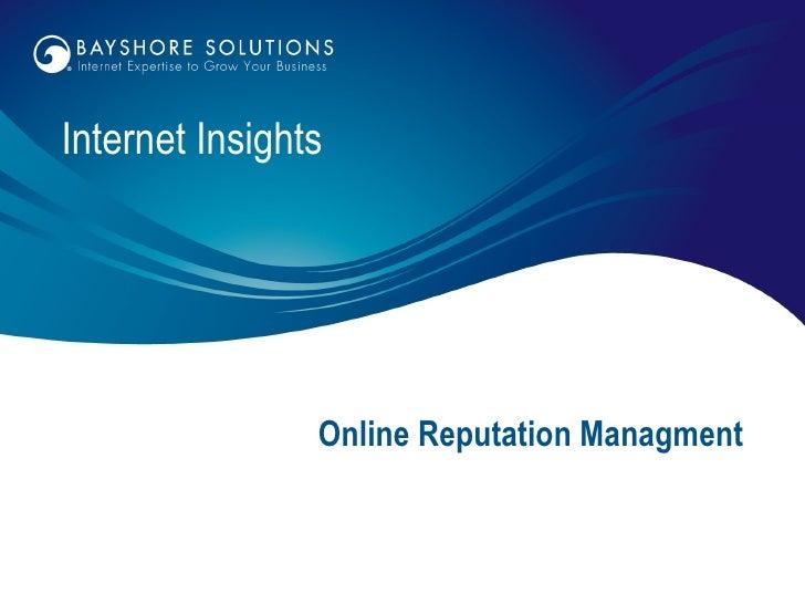 Online Reputation Managment Internet Insights