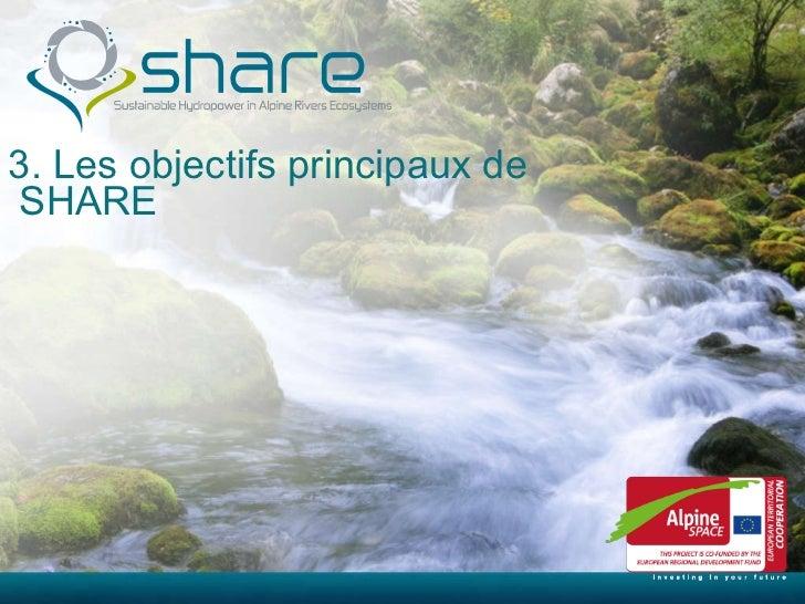 3. Les objectifs principaux de  SHARE