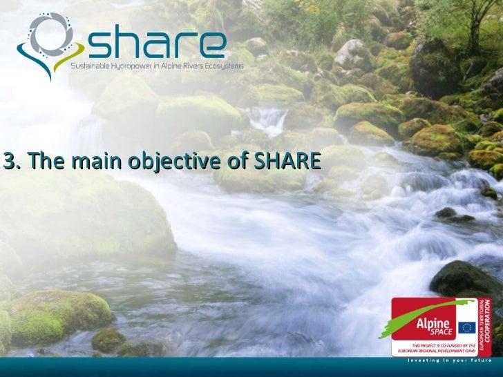3-The SHARE main objective