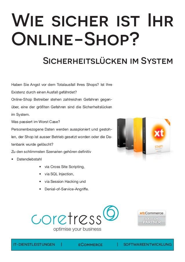 IT-DIENSTLEISTUNGEN  eCommerce SOFTWAREENTWICKLUNG Wie sicher ist Ihr Online-Shop?  Sicherheitslücken im System Haben S...