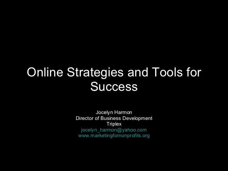 Online Strategies And Tools For Success 8.19.08