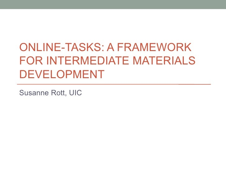 Language Symposium 2012: Online-Tasks: A Framework for Intermediate Materials Development
