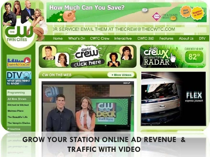 GROW YOUR STATION ONLINE AD REVENUE &         TRAFFIC WITH VIDEO