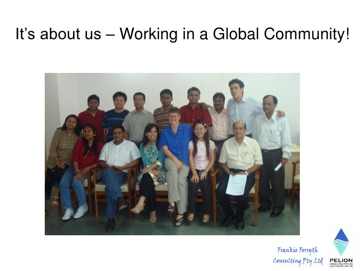 It's about us – Working in a Global Community!
