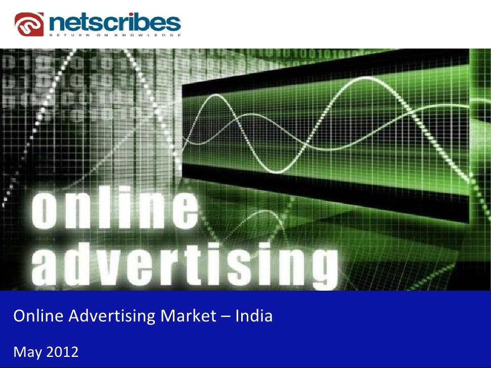 Market Research Report : Online advertising in India 2012