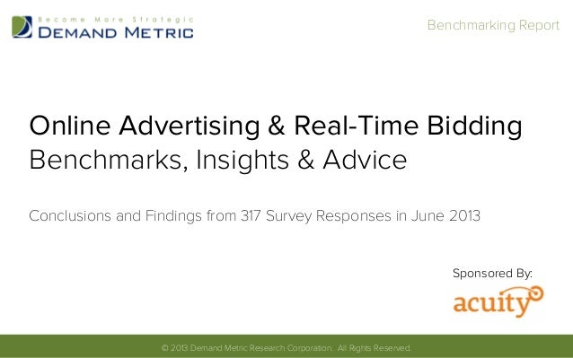 Online Advertising & Real-Time Bidding Benchmarks, Insights & Advice Conclusions and Findings from 317 Survey Responses in...