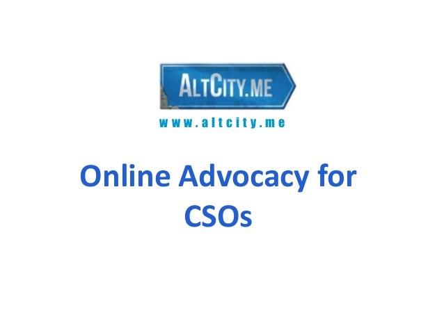 www.altcity.meOnline Advocacy for       CSOs
