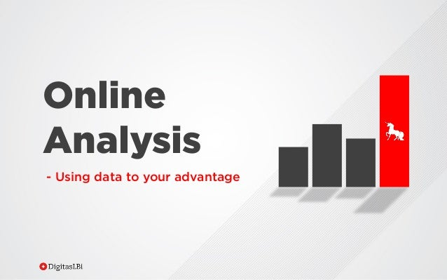 Online Analysis - Using data to your advantage