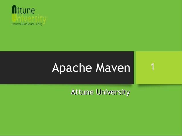 Apache Maven Attune UniversityAttune University 1
