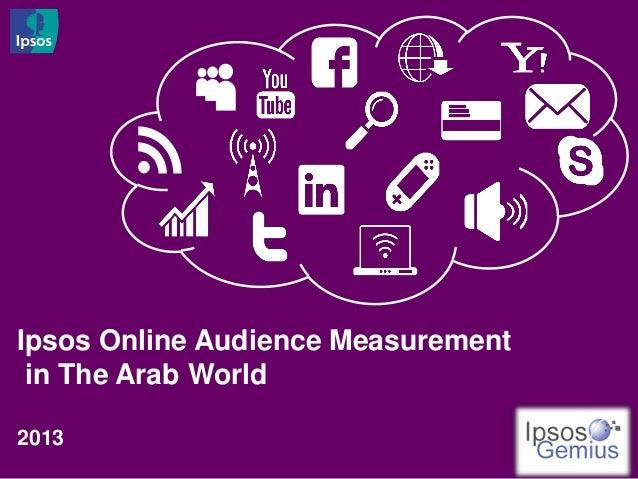 Ipsos Online Audience Measurement in The Arab World2013