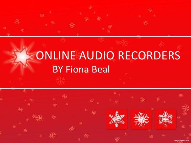 Online audio recorders