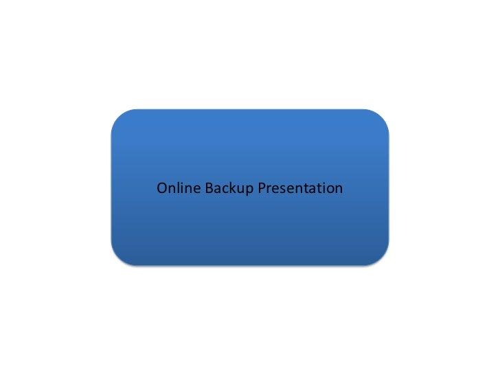 Online Backup Presentation<br />