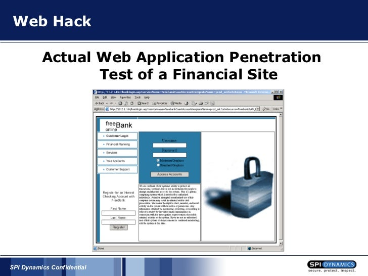 Web Hack <ul><li>Actual Web Application Penetration Test of a Financial Site </li></ul>