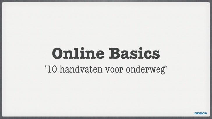 Online Basics - '10 handvaten voor onderweg'